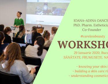 Workshop - Sanatate, natura, frumusete - Ioana Adinca Oancea