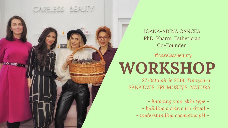 Workshop Timisoara - Careless Beauty - Ioana Adina Oancea